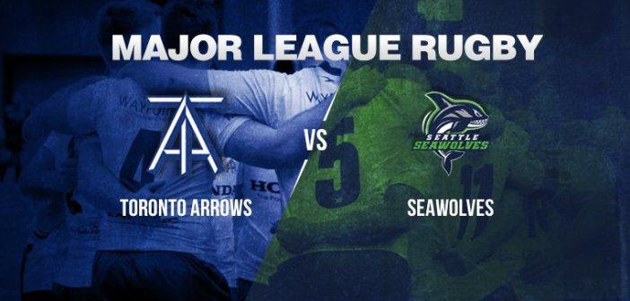 Toronto Arrows vs Seattle Seawolves