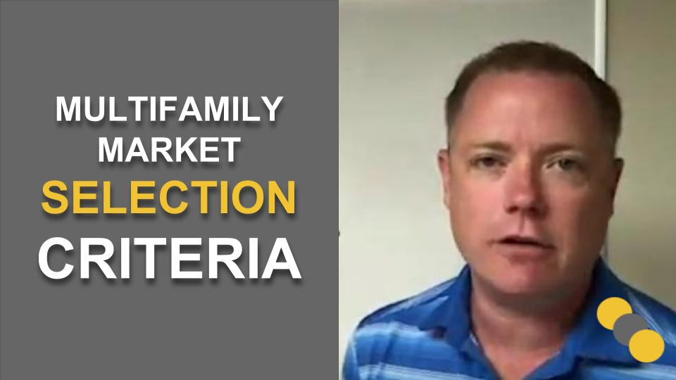 Multifamily Market Selection Criteria