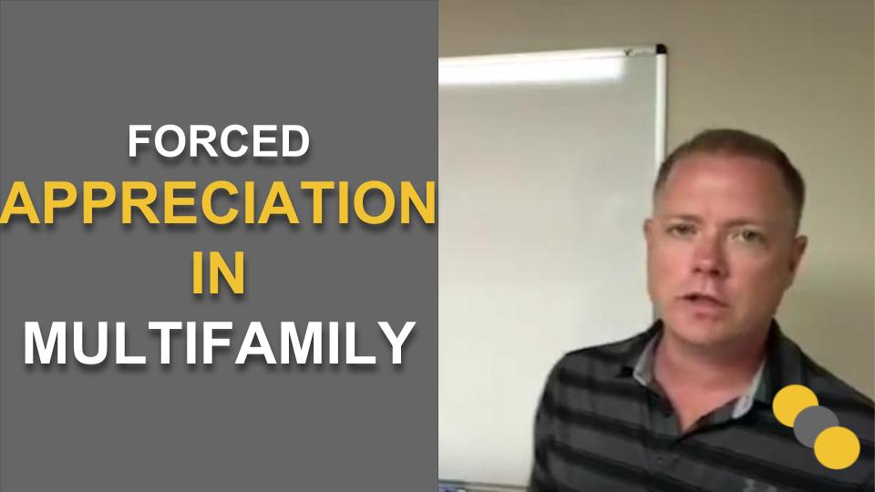 Forced Appreciation in Multifamily