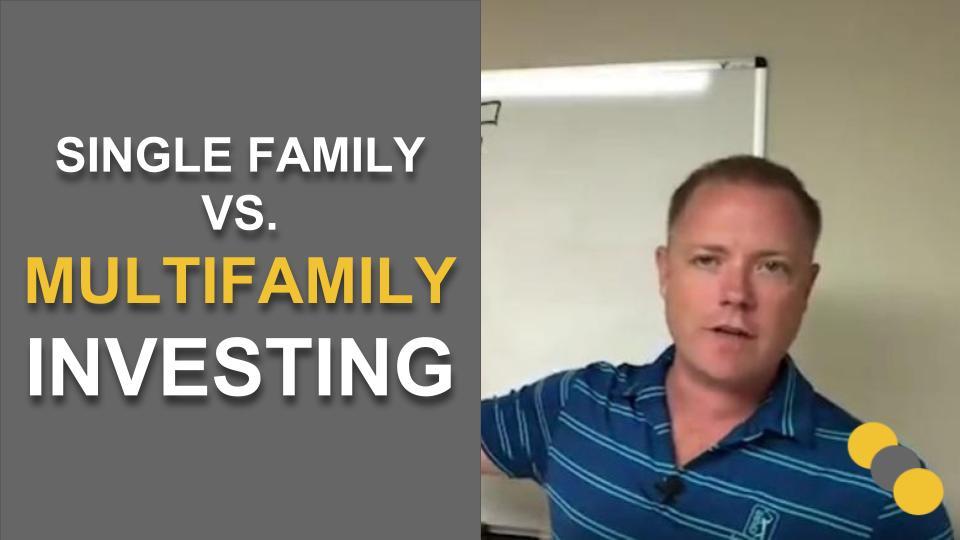 Single Family vs Multifamily Investing