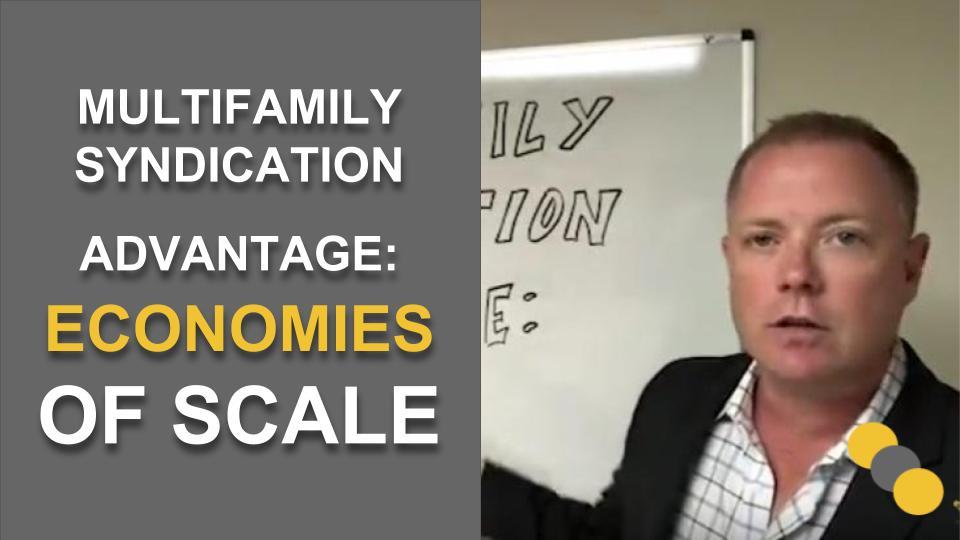 Multifamily Syndication Advantage: Economies of Scale