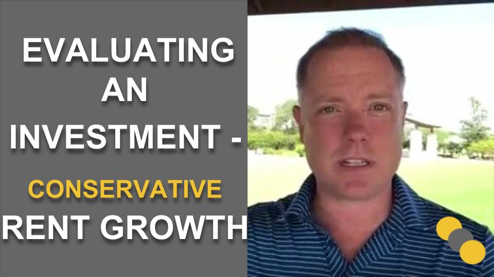 Evaluating an Investment – Conservative Rent Growth