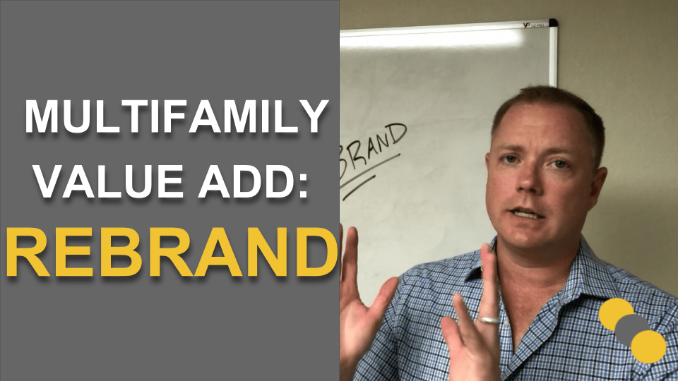 Multifamily Value Add: ReBrand