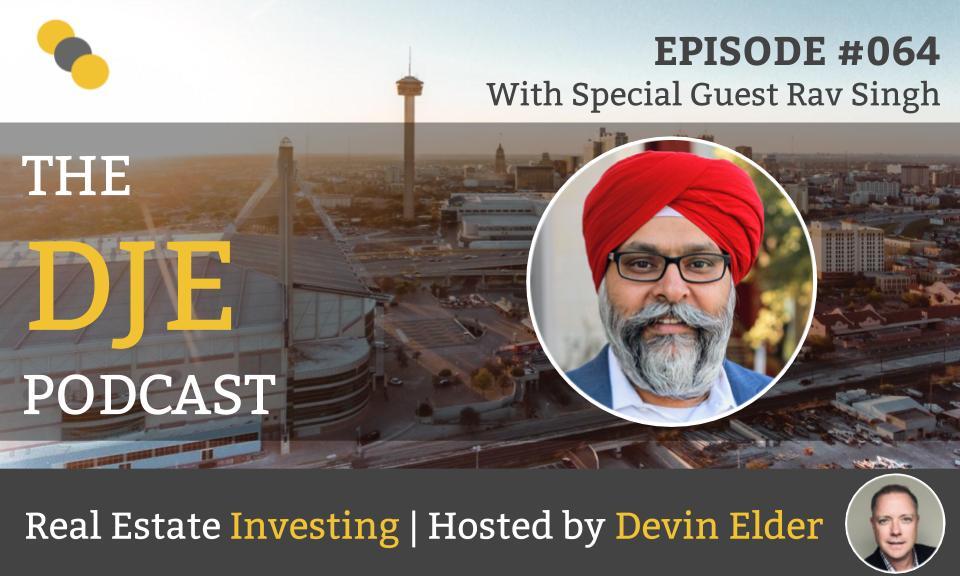 DJE Podcast #064 with Rav Singh
