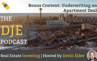DJE Podcast Bonus Content: Underwriting an Apartment Deal