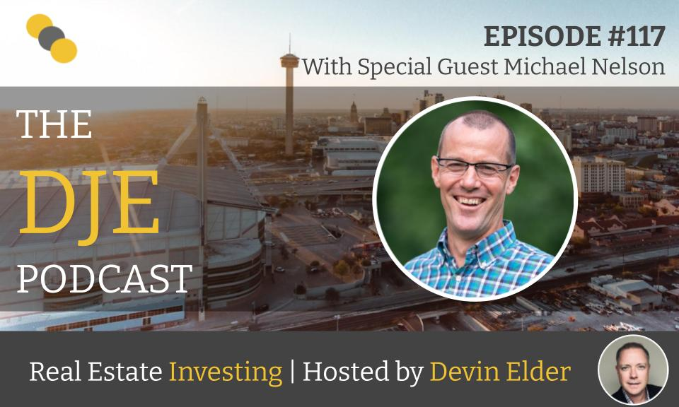 The DJE Multifamily Podcast #117 with Michael Nelson