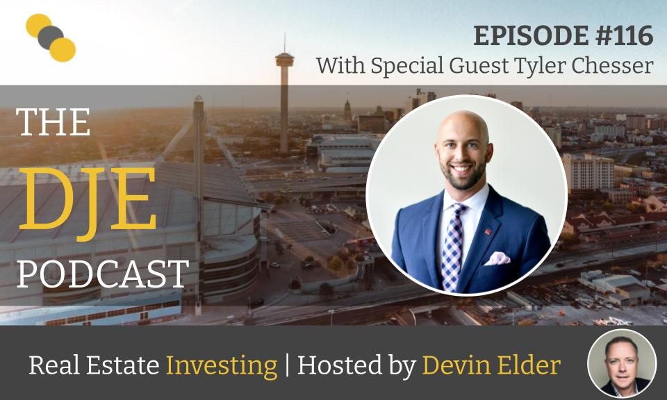 The DJE Multifamily Podcast #116 with Tyler Chesser