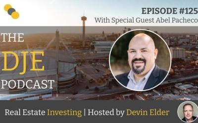 The DJE Multifamily Podcast #125 with Abel Pacheco
