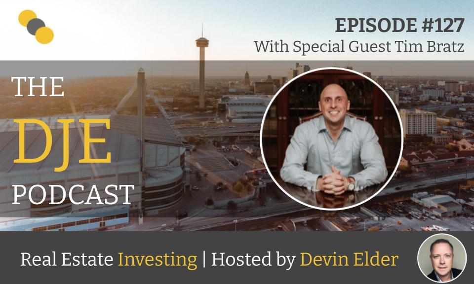 The DJE Multifamily Podcast #127 with Tim Bratz