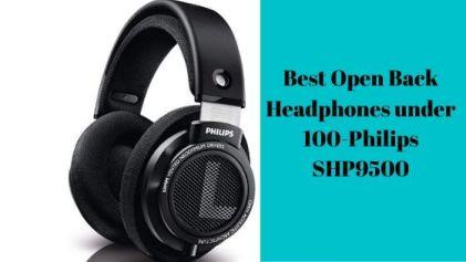 Best Open Back Headphones under 100-Philips SHP9500