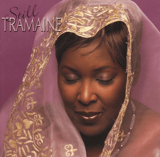 Still Tramaine