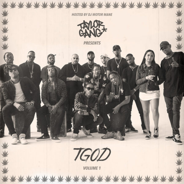 taylor-gang-tgod-vol-1-mixtape-600x600