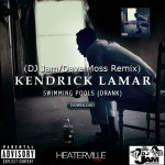 "Kendrick Lamar- ""Swimming Pools"" DRANK  (Remix)"