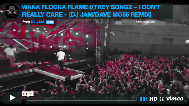 I Don't Really Care - (DJ Jam/Dave Mo55 Remix) - Waka Flocka Flame F/Trey Songz *VIDEO*