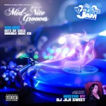 #NEWMUSIC MID-NITE GROOVES VOL.9 MIX #1 HOSTED BY DJ JIJI SWEET (HITZ OF 2013)