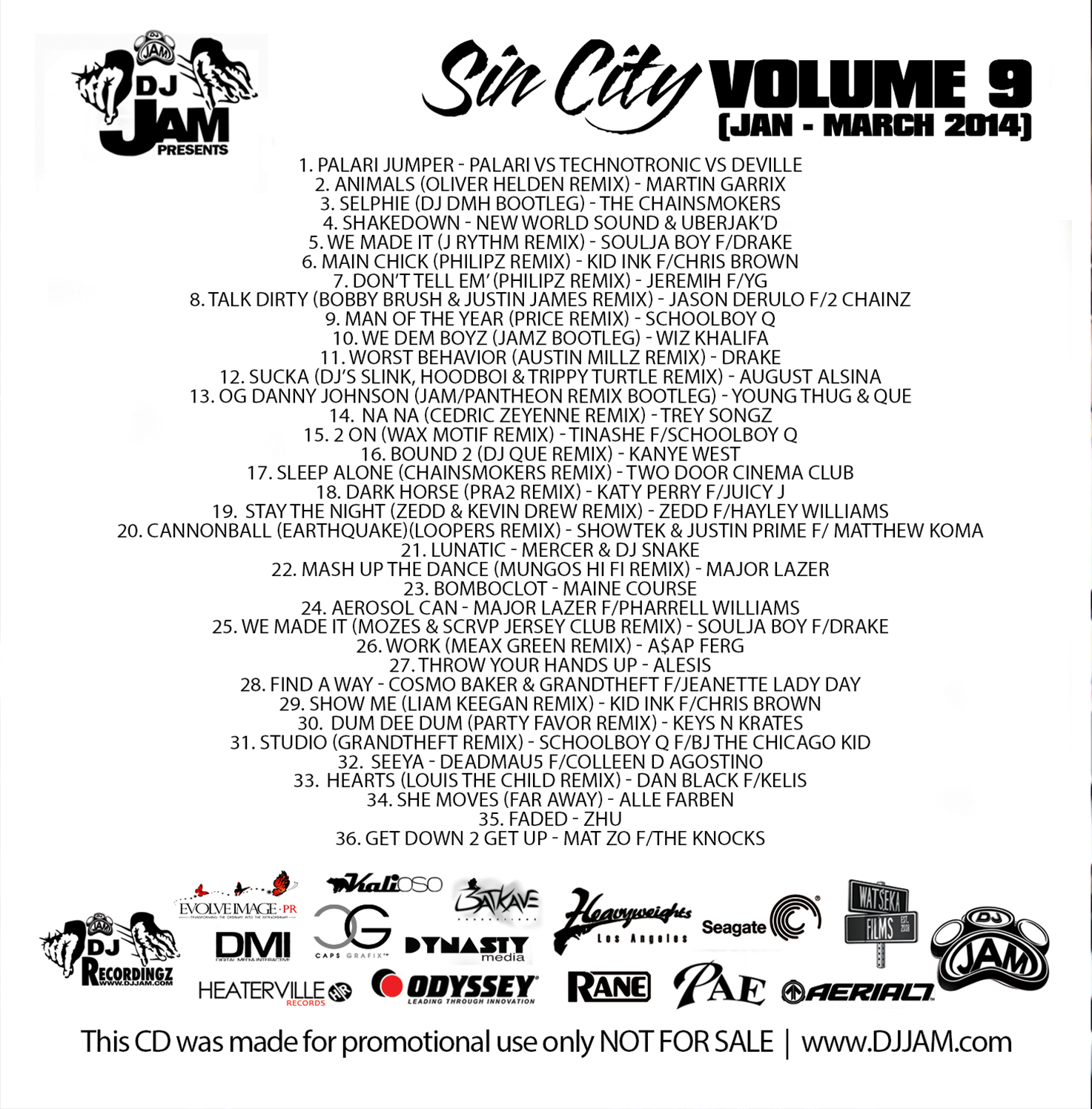 "NEW MUSIC"" SIN CITY VOL  9 EDM vs HIP-HOP/RnB/POP (JAN - MARCH 2014"