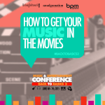 """""""How To Get Your Music In Movies"""" @ """"Back To Basics 2"""" June 4th – 7th /  Crowne Plaza Hotel, San Diego"""