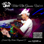 """NEW MUSIC"" Mid-Nite Grooves Vol.14 Hosted by Radio Raymond T. Listen Now!!!"