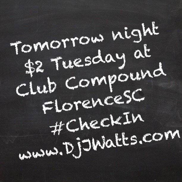 $2 Tuesday's at Club Compound #FlorenceSC