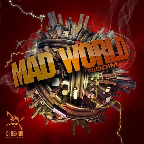 MAD-WORLD-RIDDIM-DI-GENIUS-RECORDS