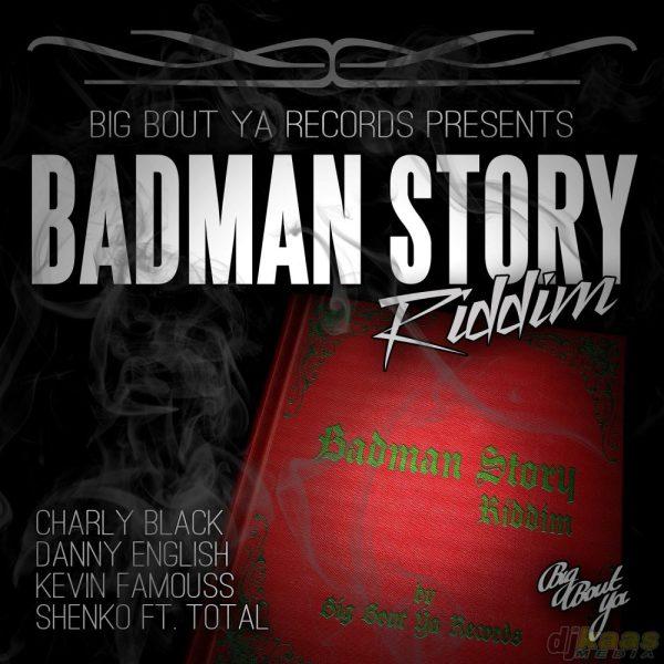 Badman Story Riddim Artwork smaller