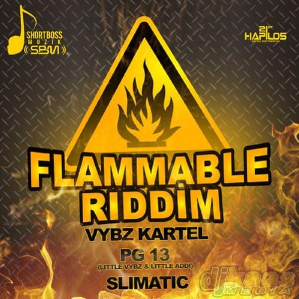 Flammable Riddim - Shortboss Muzik