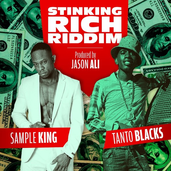 Tanto Blacks x Sample King - Stinking Rich [Official Music Video] Dancehall 2016