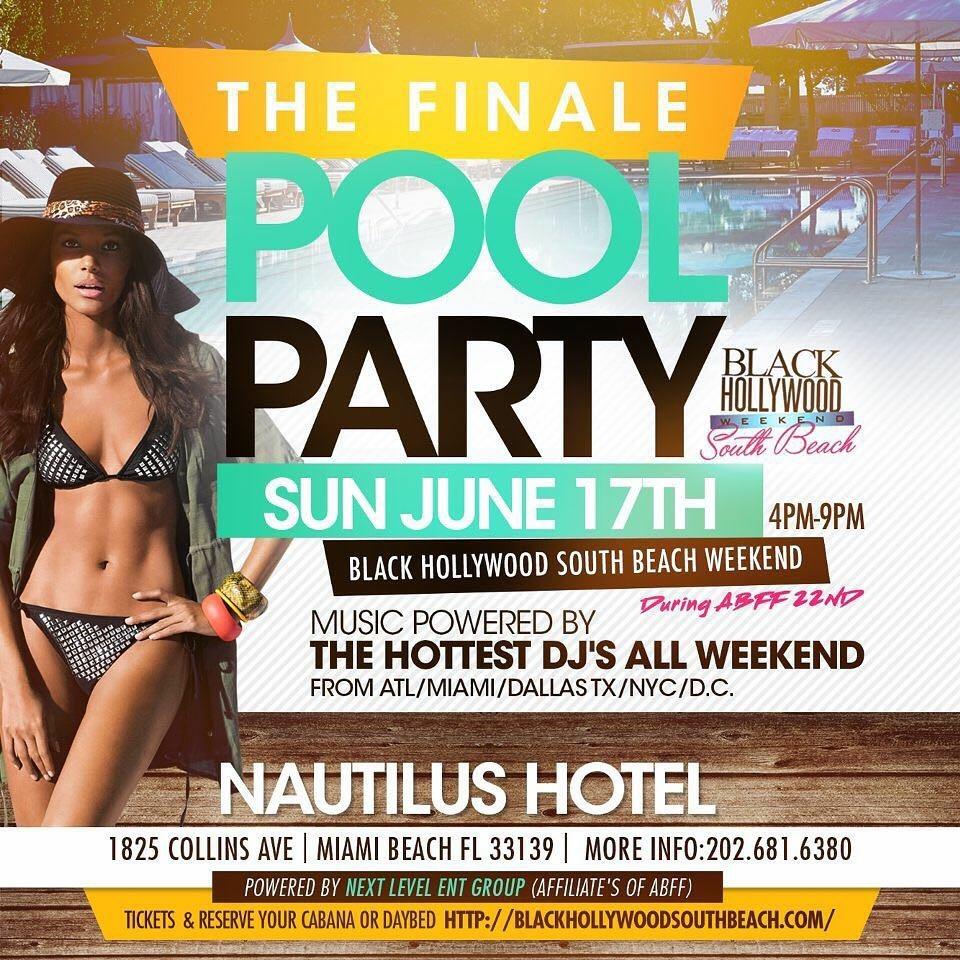 DJ for Black Hollywood (ABFF) Finalé Pool Party @ Nautilus