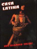 Casa Latina hot blooded flier