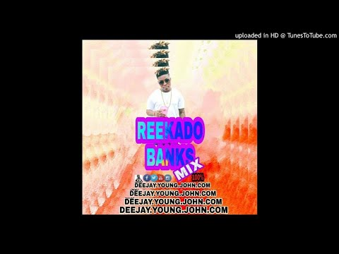 best of reekado banks mix 2018