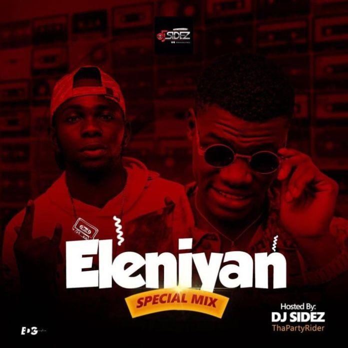DJ Sides Eleniyan Special Mix
