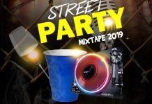 DJ Tonioly Street Party Mixtape 2019
