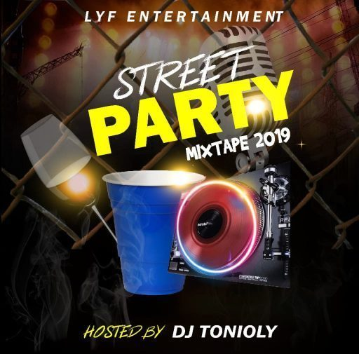 DJ Tonioly Street Party Mixtape 2019