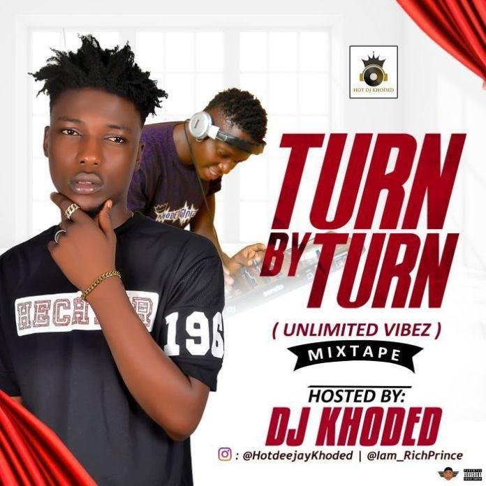 dj khoded turn by turn mix