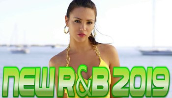 Latest RnB Mix Download - Latest RnB MP3 Songs 2019 Foreign DJ Mix