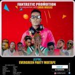DJ-Fantastic-Evergreen-Party-Mixtape-EPM