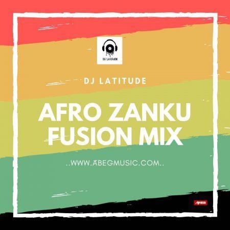dj-latitude-afro-zanku-fusion-mixtape