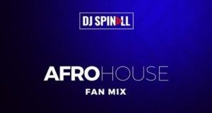 dj-spinall-afro-house-fan-mix-2019