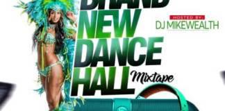 naija-mixtape-dj-mikewealth-new-music-dancehall-vibes