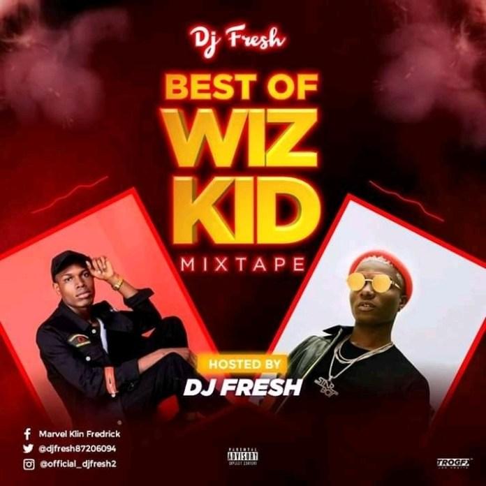 dj-fresh-best-of-wizkid-mixtape-2019