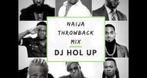 dj-hol-up-naija-throwback-mix-2000's-old-school-classics