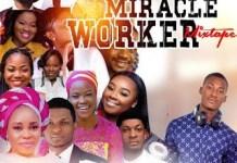 dj kesh miracle worker gospel mix 2019