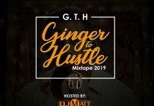 dj matt ginger to hustle mixtape 2019