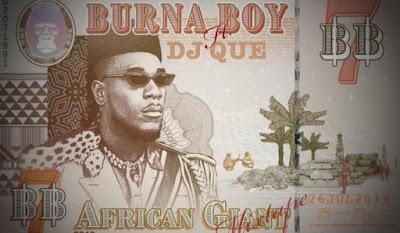 DJ Que Ft. Burna Boy - African Giant Mixtape