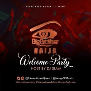 dj slam bb naija welcome party mix