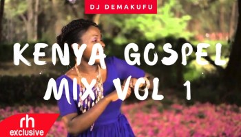 Free DJ Mixes MP3 Downloads] Kenya Latest Mix - DJ Perez