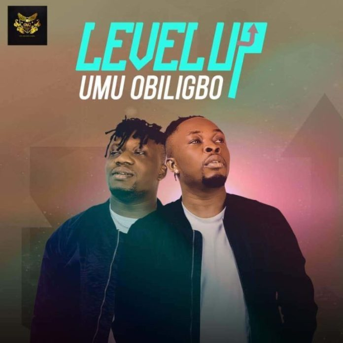 Best Of Umu Obiligbo Mix - Level Up Mp3 Download (EP) - DJ