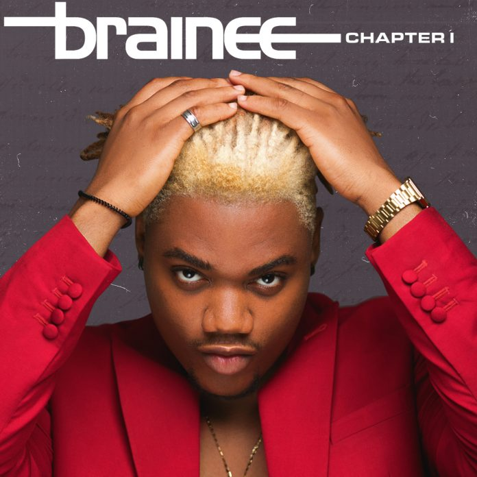 Brainee chapter 1 ep ft C-Kay, Zlatan, Chinko Ekun