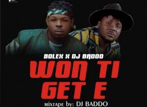 bolex ft dj baddo won ti get e mix