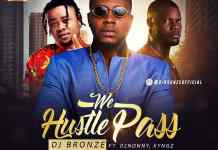 DJ Bronze Ft 2Nonny x Kyngz We Hustle Pass